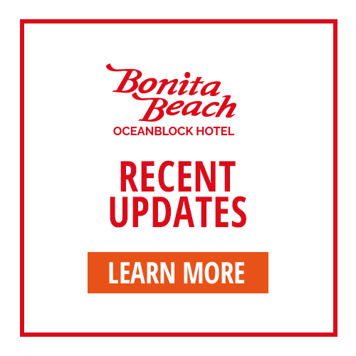 Bonita Beach Oceanblock Hotel | Recent Updates | Learn More