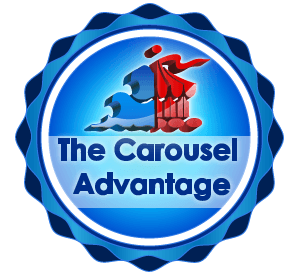the carousel advantage