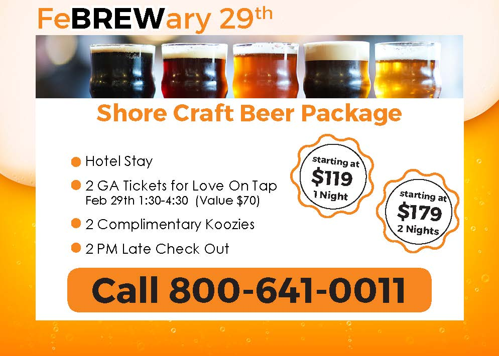 Craft Beer Package February 29 special call 800-641-0011